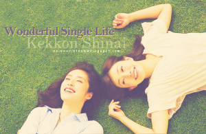 Wonderful Single Life ❀ Complete