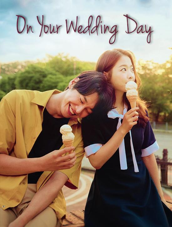 ترجمة فيلم الدراما الرومانسي الكوري On Your Wedding Day